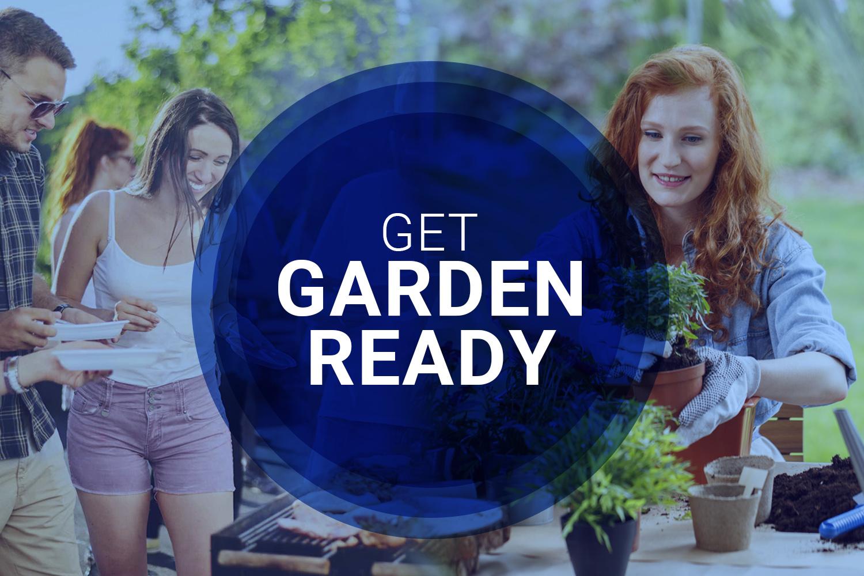 Get garden ready...>