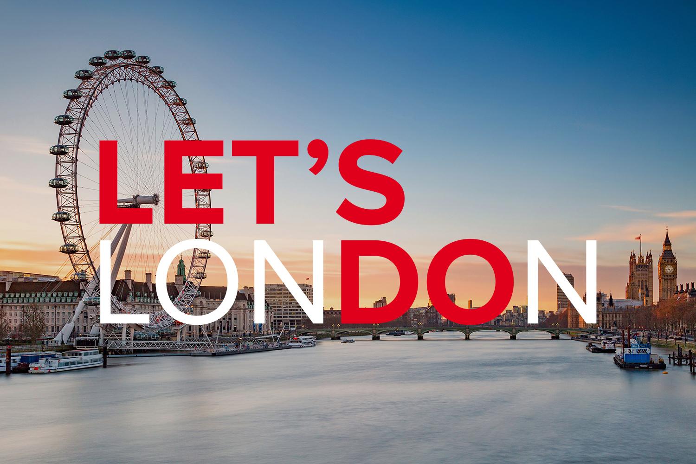 Let's do London>