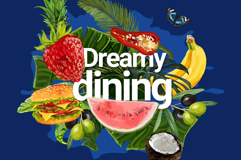 Dreamy Dining >