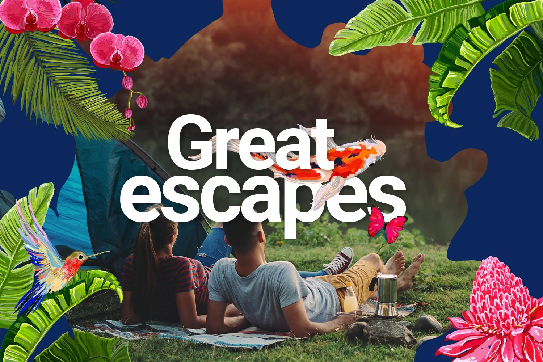 Great Escapes>