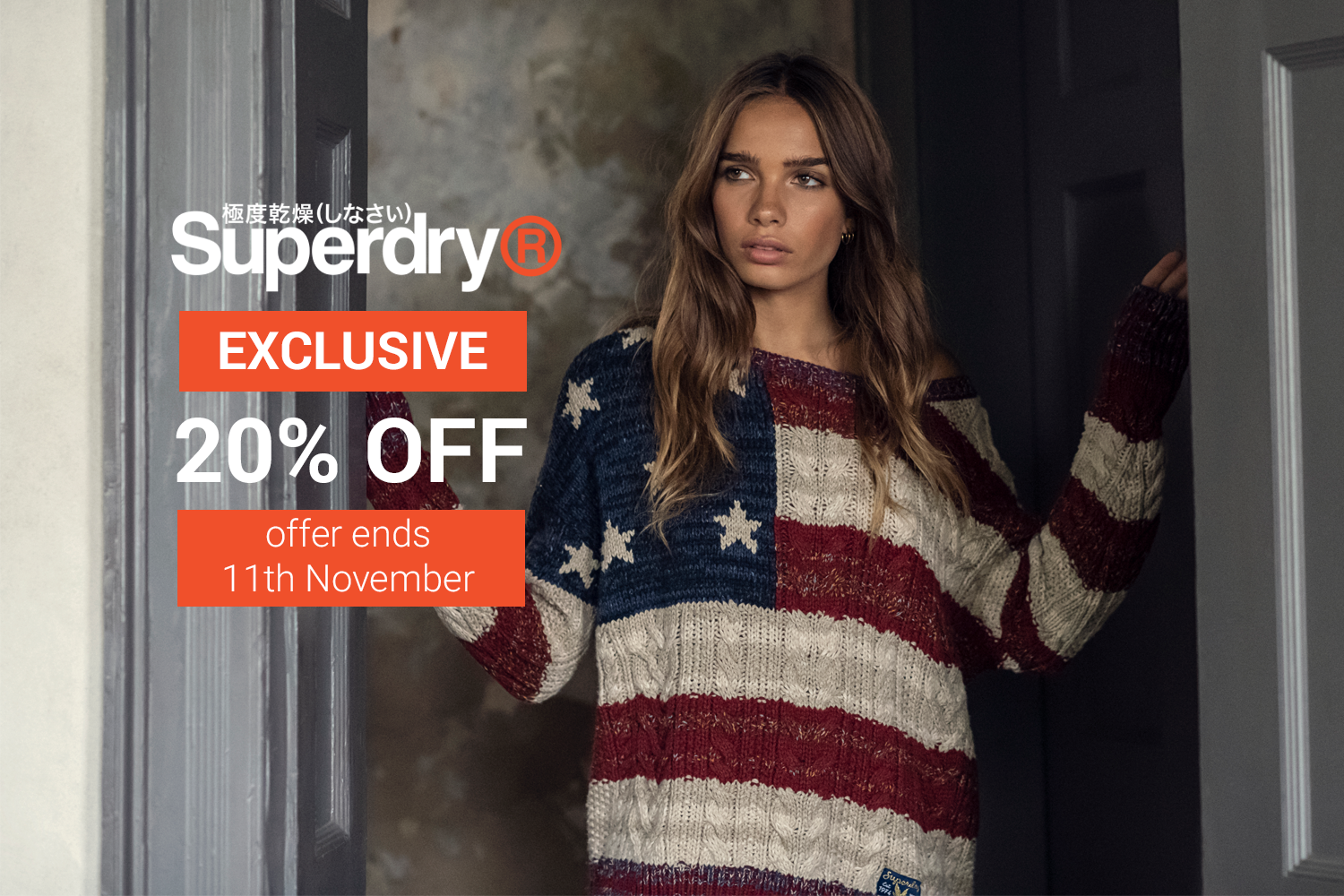 Exclusive offer with Superdry!